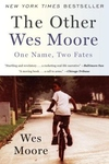 The Other Wes Moore:One Name, Two Fates