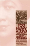 Too Heavy a Load:Black Women in Defense of Themselves, 1894-1994