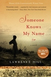 Someone Knows My Name:A Novel