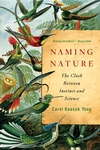 Naming Nature:The Clash Between Instinct and Science