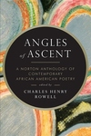 Angles of Ascent:A Norton Anthology of Contemporary African American Poetry