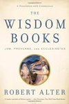 The Wisdom Books:Job, Proverbs, and Ecclesiastes - A Translation with Commentary