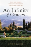 Infinity of Graces : Cecil Ross Pinsent, an English Architect in the Italian Landscape