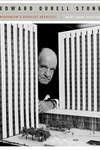 Edward Durell Stone - Modernism's Populist Architect