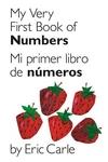 My Very First Book of Numbers (Mi Primer Libro de Numeros)