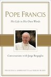 Pope Francis:Conversations with Jorge Bergoglio: His Life in His Own Words