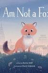 I Am Not a Fox