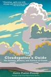 The Cloudspotter's Guide:The Science, History, and Culture of Clouds