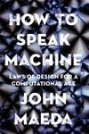 How to Speak Machine