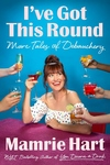 I've Got This Round: More Tales of Debauchery