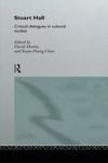 Stuart Hall:Critical Dialogues in Cultural Studies