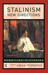 Stalinism:New Directions