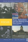 Music, Nationalism, and the Making of the New Europe
