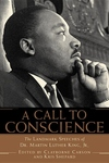 A Call to Conscience:The Landmark Speeches of Dr. Martin Luther King, Jr.