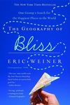 The Geography of Bliss:One Grump's Search for the Happiest Places in the World