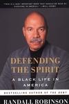 Defending the Spirit:A Black Life in America
