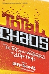 Total Chaos:The Art and Aesthetics of Hip-Hop