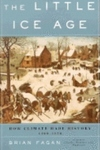The Little Ice Age:How Climate Made History, 1300-1850