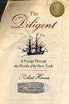 The Diligent:A Voyage Through the Worlds of the Slave Trade