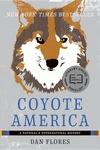 Coyote America : A Natural and Supernatural History
