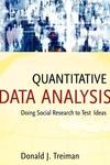 Quantitative Data Analysis:Doing Social Research to Test Ideas