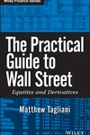 Practical Guide to Wall Street: Equities and Derivatives