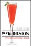 Mr. Boston : Official Bartender Guide