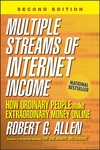 Multiple Streams of Internet Income : How Ordinary People Make Extraordinary Money Online