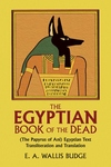 The Egyptian Book of the Dead:The Papyrus of Ani