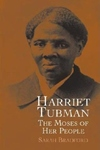Harriet Tubman:The Moses of Her People