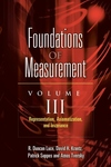 Foundations of Measurement, Vol. III:Representation, Axiomatization, and Invariance