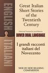 Great Italian Short Stories of the Twentieth Century/I Grandi Racconti Italiani del Novecento