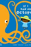 If I Had an Octopus