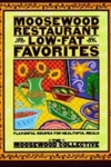 Moosewood Restaurant Low-Fat Favorites:Flavorful Recipes for Healthful Meals