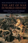 The Art of War in World History:From Antiquity to the Nuclear Age