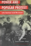 Power and Popular Protest - Latin American Social Movements