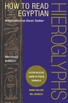 How to Read Egyptian Hieroglyphs:A Step-by-Step Guide to Teach Yourself