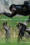 The Exultant Ark:A Pictorial Tour of Animal Pleasure