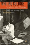Writing Culture:The Poetics and Politics of Ethnography