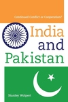 India and Pakistan:Continued Conflict or Cooperation?