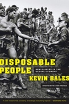 Disposable People:New Slavery in the Global Economy