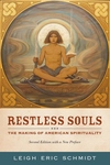 Restless Souls:The Making of American Spirituality