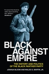 Black Against Empire:The History and Politics of the Black Panther Party