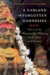 A Garland of Forgotten Goddesses