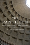 Pantheon : From Antiquity to the Present