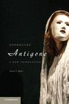 Sophocles' Antigone : A New Translation