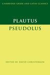 Plautus: Pseudolus
