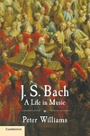 J. S. Bach:A Life in Music