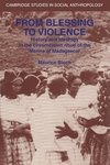 From Blessing to Violence:History and Ideology in the Circumcision Ritual of the Merina