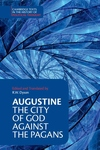 Augustine:The City of God Against the Pagans